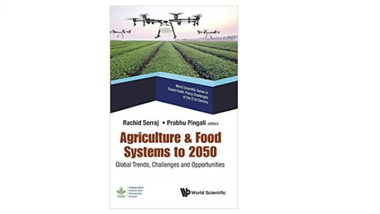 Agriculture & Food Systems to 2050: Global Trends, Challenges and Opportunities (World Scientific Grand Public Policy Challenges of the 21st Century)